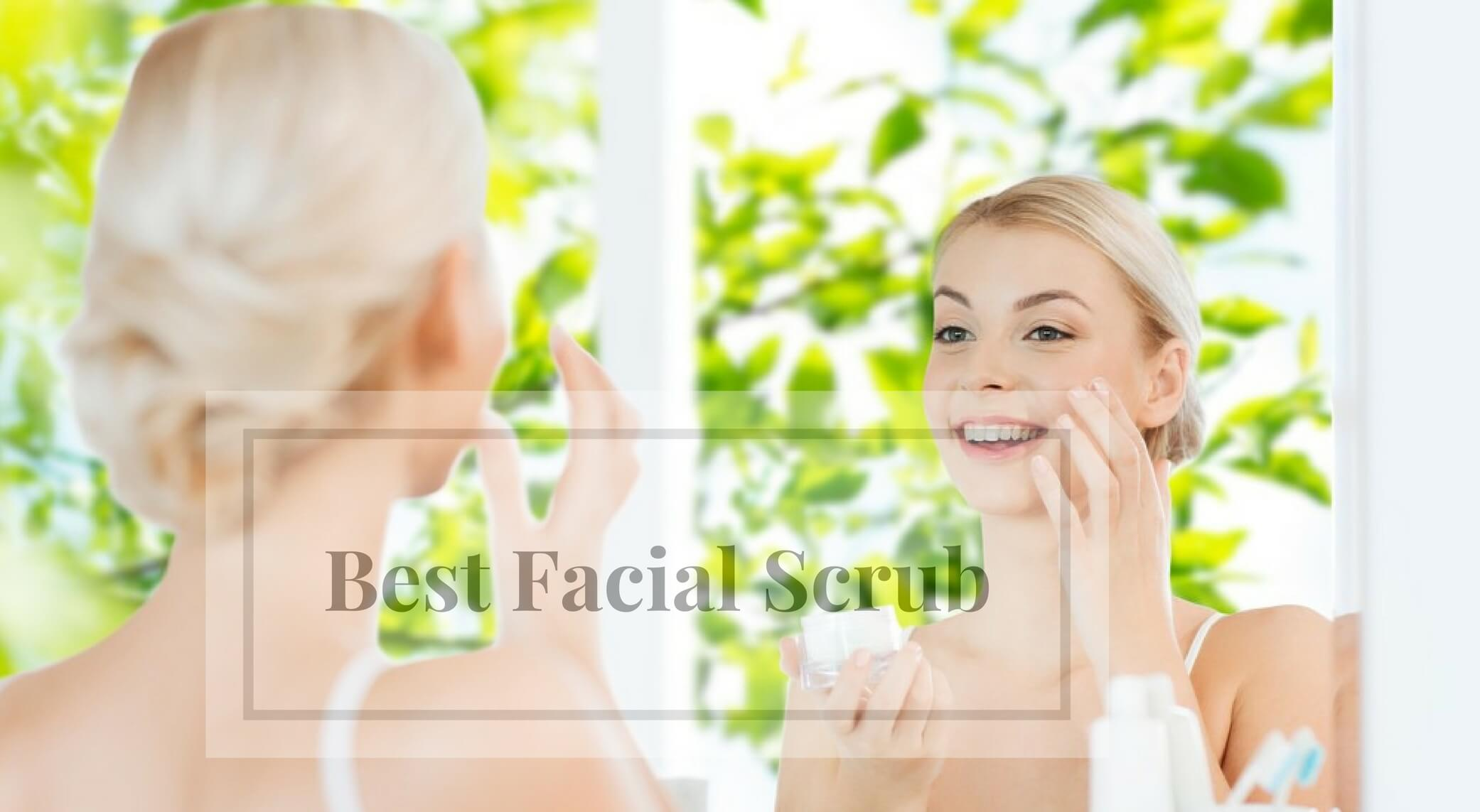 Best Facial Scrub